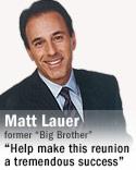 Matt Lauer former Big Brother