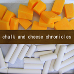 Chalk and Cheese Chronicles