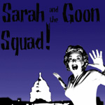 Sarah and the Goon Squad