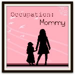 Occupation Mommy