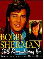 Bobby Sherman's 1996 autobiography,