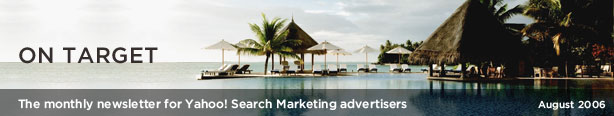 On Target - The Monthly Newsletter for Yahoo! Search Marketing advertisers